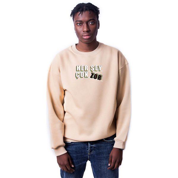 Her Şey Çok Zor Baskılı Oversize Unisex Sweatshirt