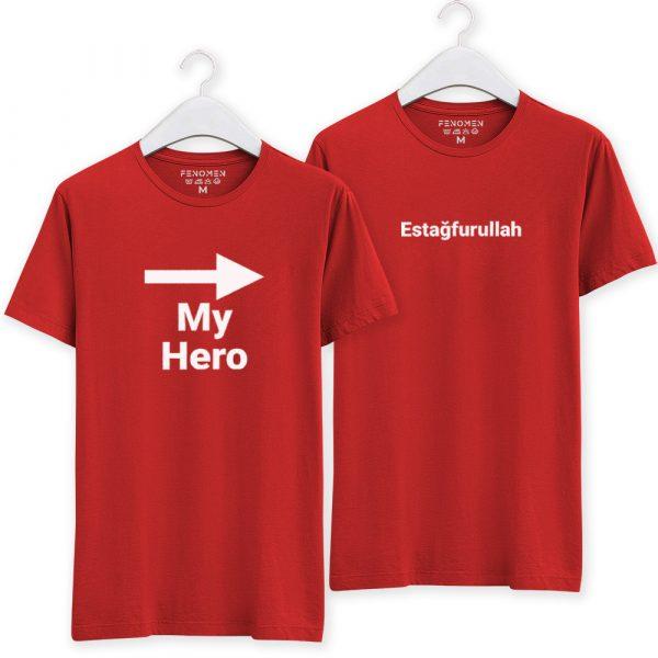 My Hero -> Estağfurullah Baskılı Sevgili Tişörtleri